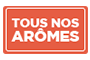 tous nos aromes out